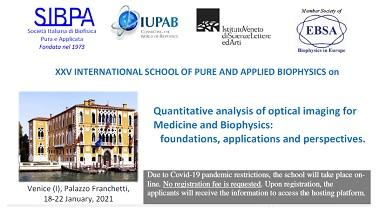"""XXV School of Pure and Applied Biophysics on """"Quantitative analysis of optical imaging for Medicine and Biophysics"""""""