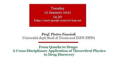 """Seminario interdipartimentale """"From Quarks to Drugs: A Cross-Disciplinary Application of Theoretical Physics to Drug Discovery"""""""